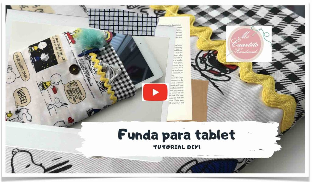 Tutorial funda tablet movil ordenador de tela diy